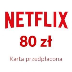 Netflix - Karta przedpłacona (80 zł)