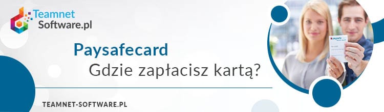 PaySafeCard, gdzie płacić?
