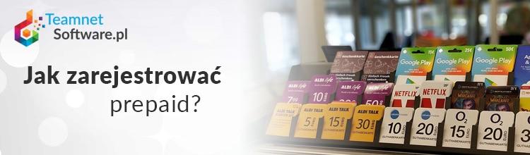 Jak zarejestrować prepaid?