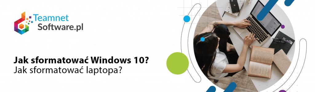 Jak sformatować Windows 10?