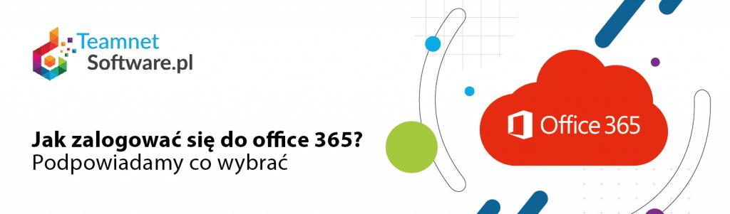 Jak zalogować się do Office 365?