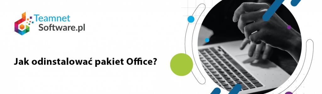 Jak odinstalować pakiet office?
