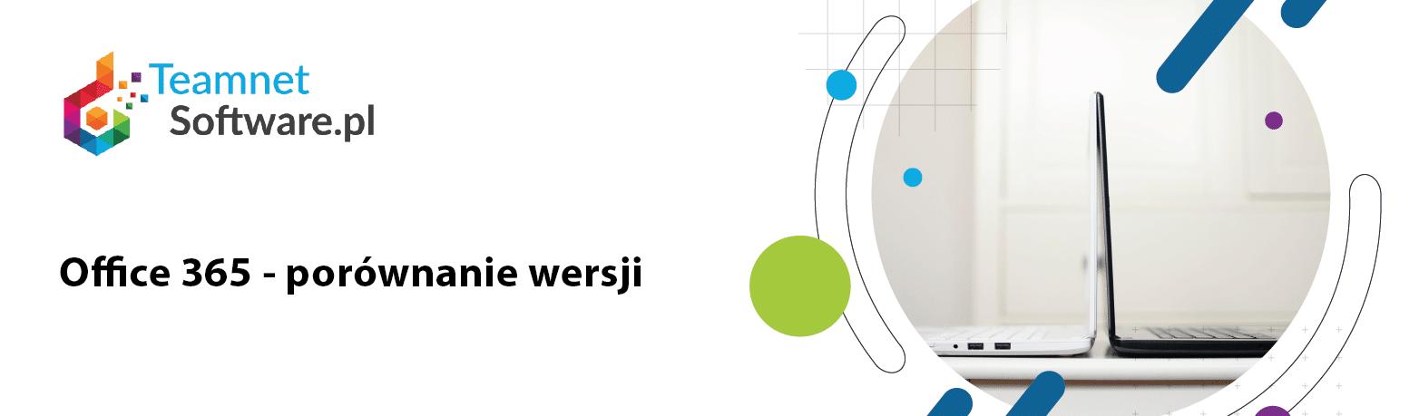 Office 365 – porównanie wersji